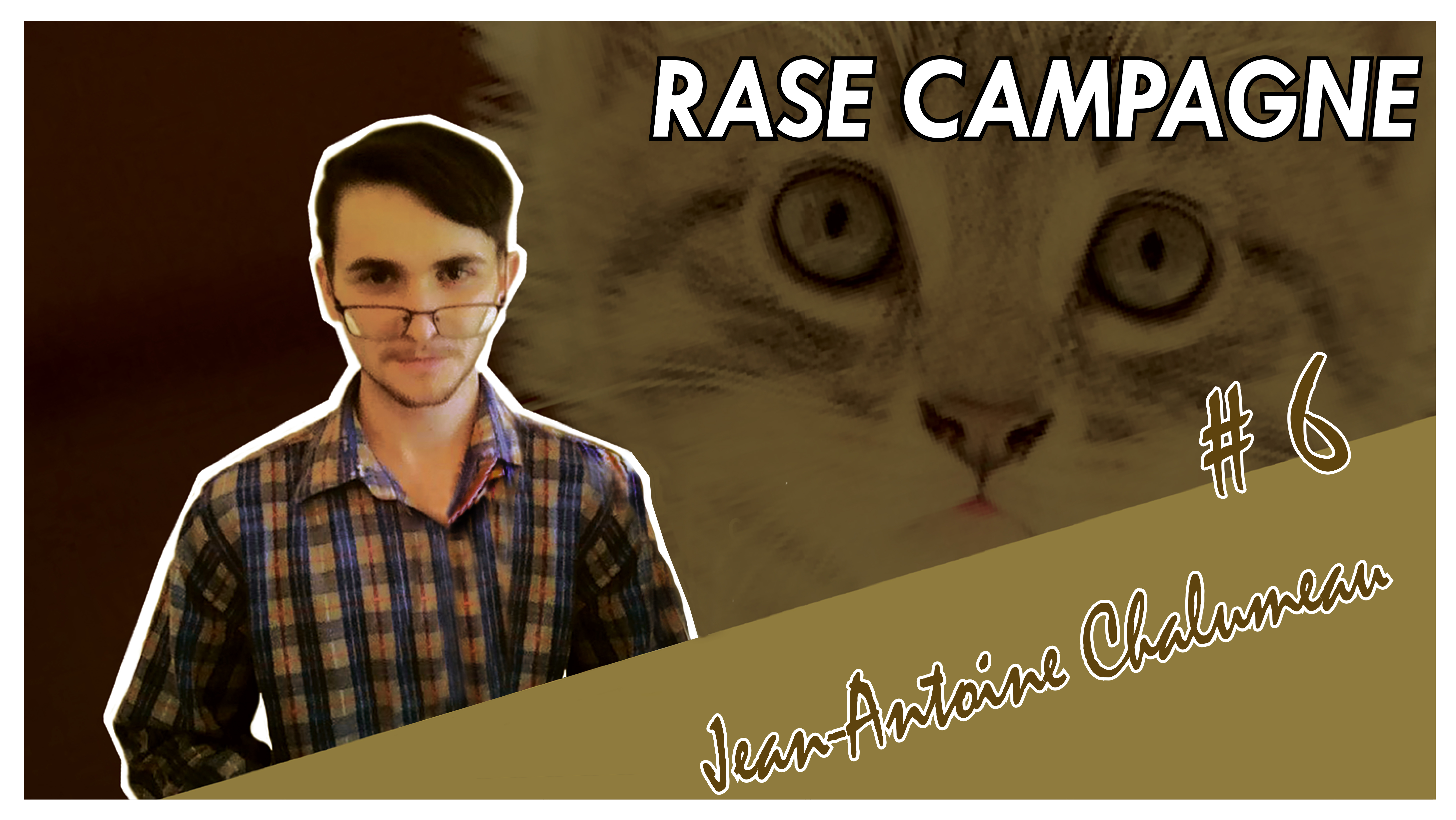 Photo of Rase Campagne #6 – Jean-Antoine Chalumeau