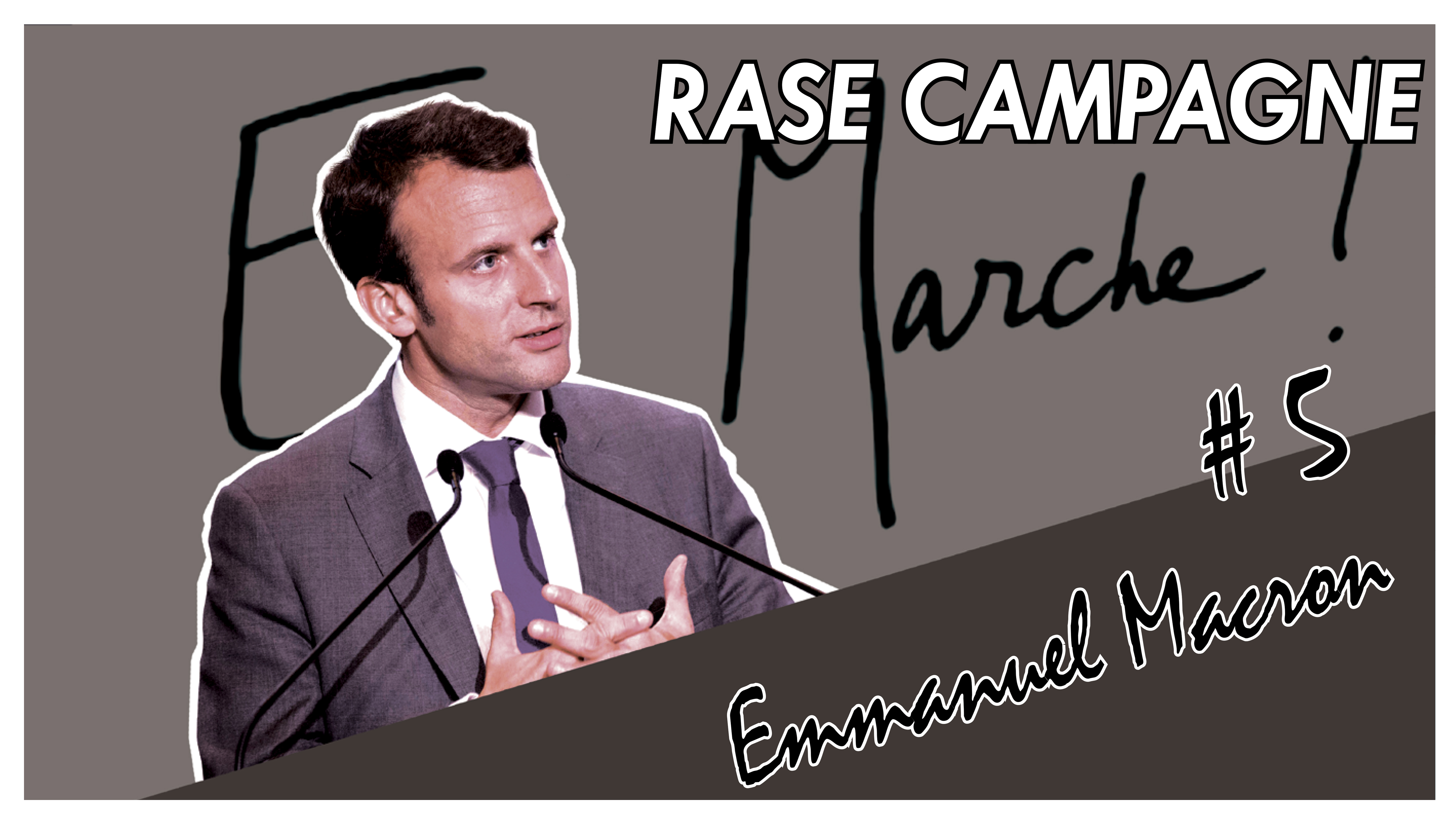 Photo of Rase Campagne #5 – Emmanuel Macron