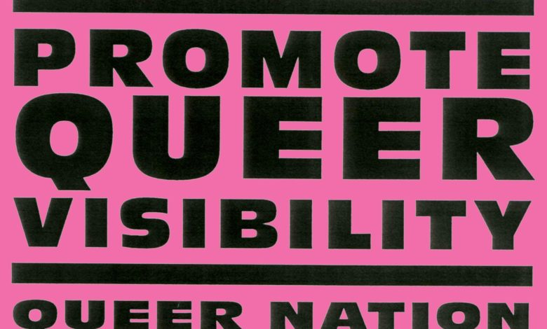Promote Queer Visibility Queer Nation
